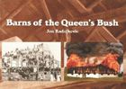 Barns of the Queen's Bush cover